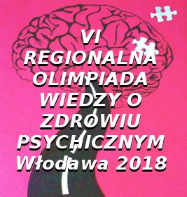 VI Regionalna Olimpiada Wiedzy o zdrowiu Psychicznym