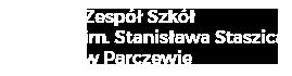 Zespół Szkół im. Stanisława Staszica w Parczewie
