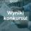 Wyniki Międzyszkolnego Konkursu z Języka Angielskiego pod patronatem Starosty Parczewskiego